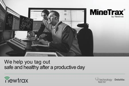We help you tag out safe and healthy after a productive day.