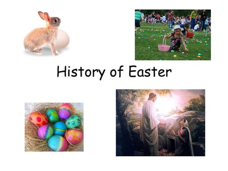 History of Easter. Acts 12: 4 And when he had apprehended him, he put him in prison, and delivered him to four quaternions of soldiers to keep him; intending.