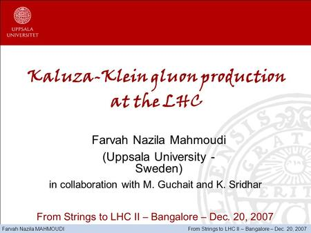 Kaluza-Klein gluon production at the LHC