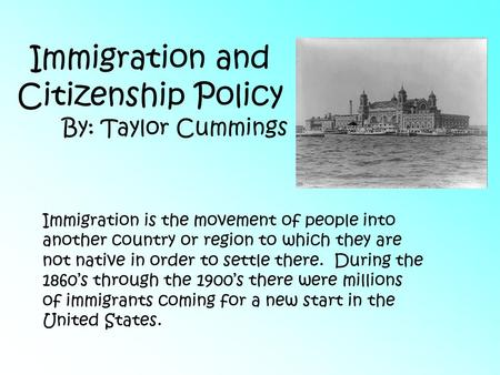 Immigration and Citizenship Policy