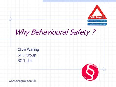 Why Behavioural Safety ?