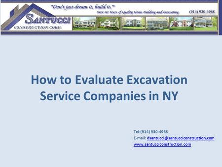 How to Evaluate Excavation Service Companies in NY Tel:(914) 930-4968