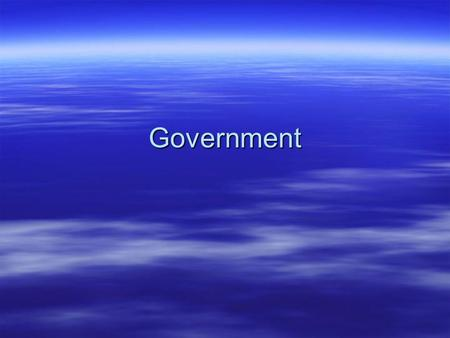 Government.  Federal Republic: a form of government made up of a federal state with a constitution. –This system is nearly identical to the U.S. form.