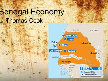 Senegal Economy Thomas Cook. General Facts Capital: Dakar Currency: West African CFA franc President: Macky Sall Language: French Government: Semi-presidential.