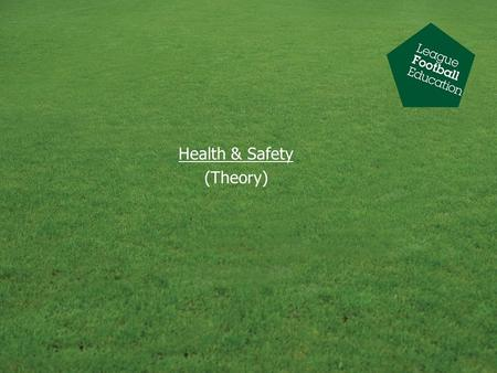 Health & Safety (Theory)