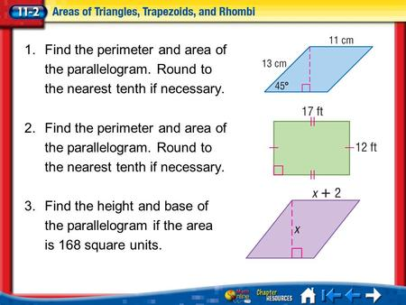 Find the perimeter and area of the parallelogram. Round to