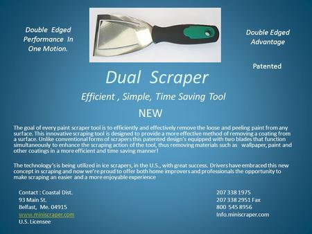 Dual Scraper The goal of every paint scraper tool is to efficiently and effectively remove the loose and peeling paint from any surface. This innovative.