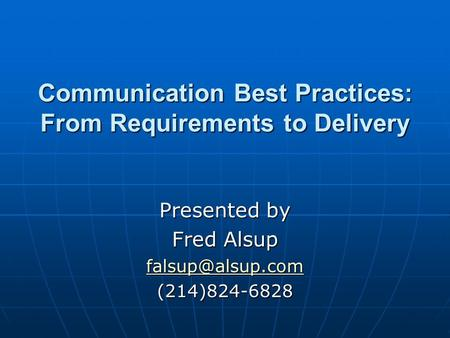 Communication Best Practices: From Requirements to Delivery