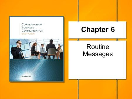Chapter 6 Routine Messages.