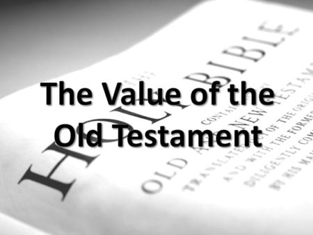 "Have you ever heard this… ""Church of Christ…ya'll are those people who don't believe in the Old Testament."" There could be nothing further from the truth."