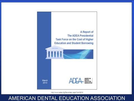 Click to edit Master text styles Second level Third level Fourth level Fifth level AMERICAN DENTAL EDUCATION ASSOCIATION