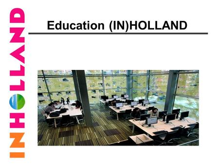 Education (IN)HOLLAND