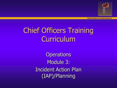 Incident Action Plan Iap Module  Incident And