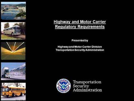 NOTIONAL – FOR DISCUSSION PURPOSES ONLY Version 2.2 Hank Suderman Collection Highway and Motor Carrier Regulatory Requirements Presented by Highway and.