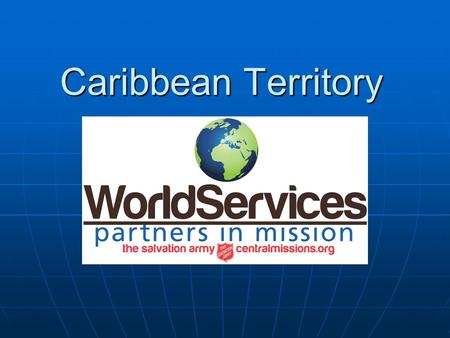 Caribbean Territory. Geography / Climate The Caribbean region is comprised of more than 7,000 islands, islets, reefs and cays The Caribbean region is.