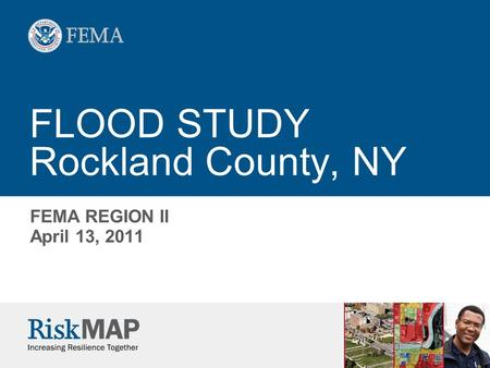 FLOOD STUDY Rockland County, NY FEMA REGION II April 13, 2011.