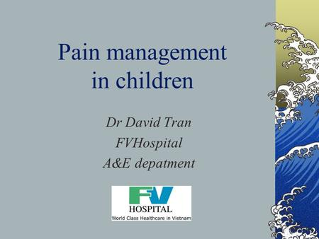 Pain management in children