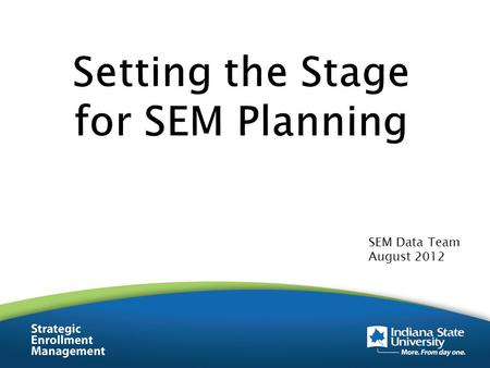 SEM Data Team August 2012. AffordabilityIntroductionDemographicsRetention Setting the Stage for SEM Planning.