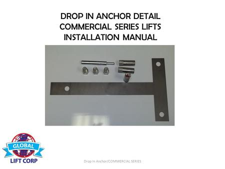 DROP IN ANCHOR DETAIL COMMERCIAL SERIES LIFTS INSTALLATION MANUAL Drop In Anchor/COMMERCIAL SERIES.
