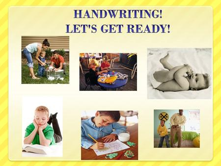 COMPONENTS OF HANDWRITING COGNITIVE AUDITORY AND LANGUAGE SENSORY MOTOR VISUAL TACTILE/KINESTHETIC VESTIBULAR GROSS MOTOR FINE MOTOR MISCELLANEOUS.