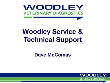 Woodley Service & Technical Support Dave McComas.