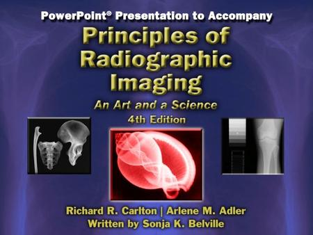 Unit III Creating the Image Chapter 25 Digital Radiography.