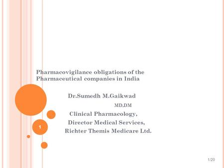 Pharmacovigilance obligations of the Pharmaceutical companies in India