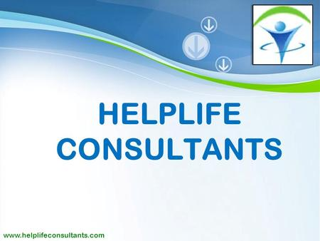 Powerpoint <strong>Templates</strong> Page 1 HELPLIFE CONSULTANTS www.helplifeconsultants.com.