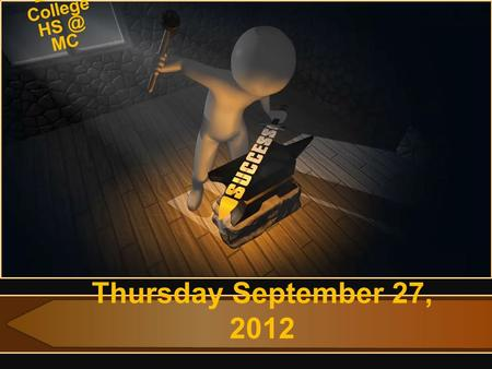Thursday September 27, 2012 Early College MC.