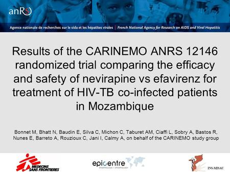 Results of the CARINEMO ANRS 12146 randomized trial comparing the efficacy and safety of nevirapine vs efavirenz for treatment of HIV-TB co-infected patients.