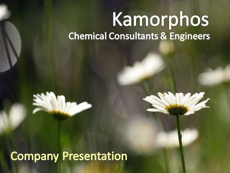 Company Introduction Kamorphos situated in Mumbai, India, is a young multifunctional organisation having its interests divided into three major areas.