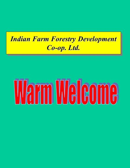 Indian Farm Forestry Development Co-op. Ltd.. Indian Farm Forestry Development Co-operative Ltd. SComponentBaranJhalawar 1 No. of CIG ' s Formed % of.