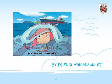 By Mizuki Yamakawa 6T 1. Table of Contents Table of Contents 1.Movie Summary 2.Movie Facts 3.Animation Facts 4.Characters/ Voice actors 5.Company 6.Bibliography.