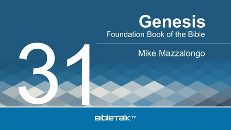 Foundation Book of the Bible Mike Mazzalongo Genesis 3 1.