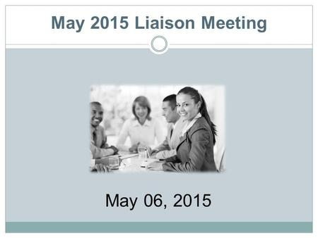 May 2015 Liaison Meeting May 06, 2015. Announcements & Discussion Summer Upgrade – to Symphony 3.5 If WF installed under (each) user login to the computer,