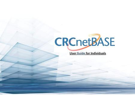 User Guide for Individuals. Starting at crcnetbase.com, you will see the home page, if you are accessing through your university, you will see the university's.