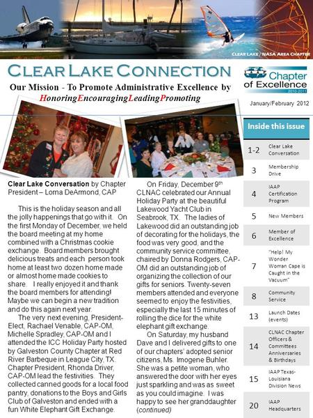 Clear Lake Connection January/February 2012 Our Mission - To Promote Administrative Excellence by HonoringEncouragingLeadingPromoting Inside this issue.