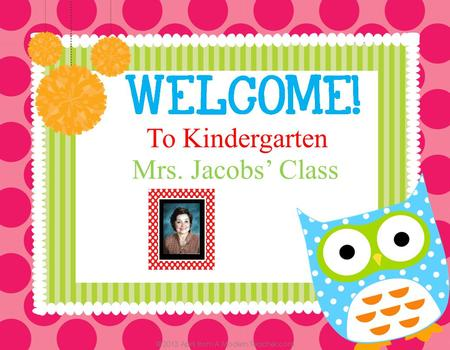 To Kindergarten Mrs. Jacobs' Class. Education: I graduated from Weber St. University with a degree in Early Childhood Education in 1996. Teaching experience: