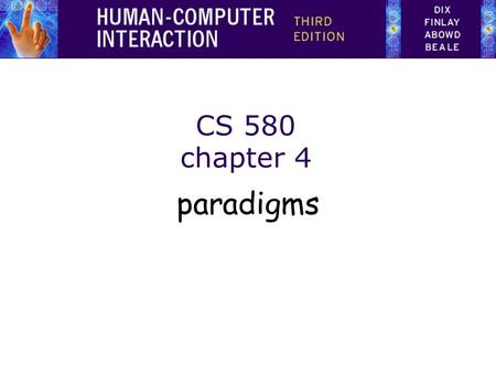 CS 580 chapter 4 paradigms.