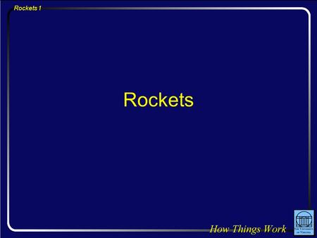 Rockets 1 Rockets. Rockets 2 Question: If there were no launch pad beneath the space shuttle at lift-off, the upward thrust of its engines would be approximately.