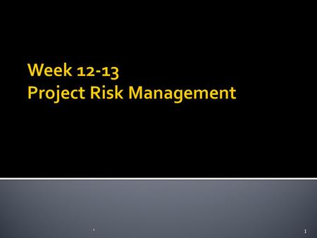 Week Project Risk Management