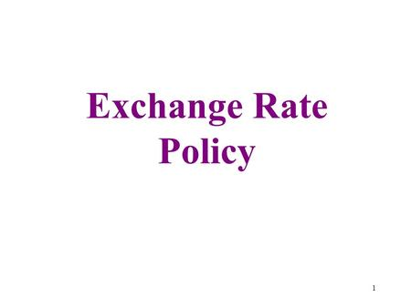 Exchange Rate Policy 1. Just after WW2: high inflation, shortages of goods and foreign exchange Began to use the multiple exchange rate system in 1947.