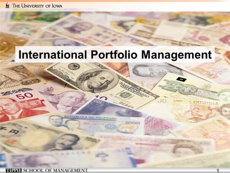 1 International Portfolio Management. 2 We will talk about... 1. 1.Why investors diversify their portfolios internationally. 2. 2.How much the investors.