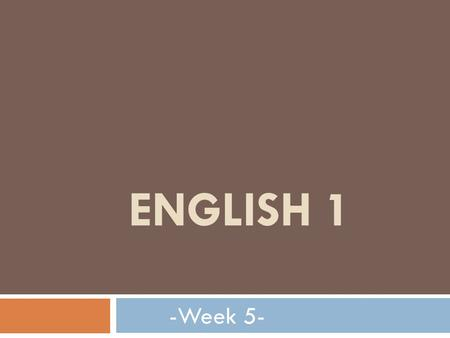 ENGLISH 1 -Week 5-. Today's agenda  Topic : Daily life  Reviewing Grammar  Listening & reading practice  Discussion.