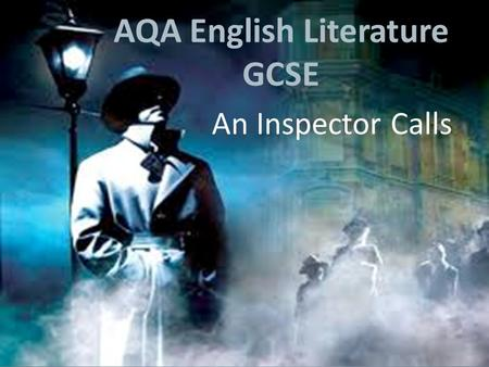 AQA English Literature GCSE An Inspector Calls. Context: J. B. Priestley John Boynton Priestley was born in 1894. He was born in Heaton, Bradford. Priestley.