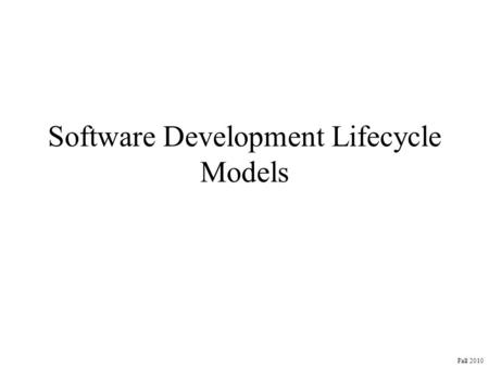 Software Development Lifecycle Models