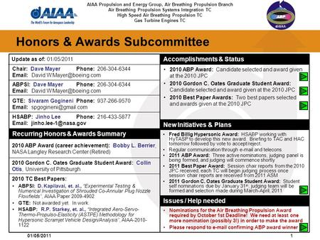 49th AIAA Aerospace Sciences Meeting New Horizons Forum and Aerospace Exposition 01/05/20111 Honors & Awards Subcommittee Recurring Honors & Awards Summary.
