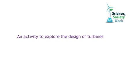 An activity to explore the design of turbines. What do you know about wind power? What has wind power been used for across the years?