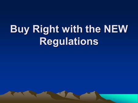Buy Right with the NEW Regulations. Definition A bid is a contractual procurement agreement between a school foodservice and a vendor for:  Specified.