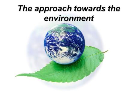 The approach towards the environment. Use of energy Bulgaria exhibits a fairly diverse energy mix with an average dependency on imported fuels (oil and.